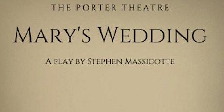 Mary's Wedding tickets