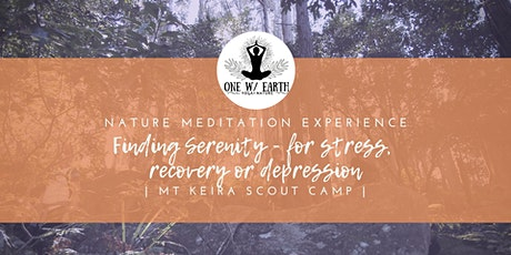 Finding Serenity in nature | Experiences for stress, recovery or depression tickets