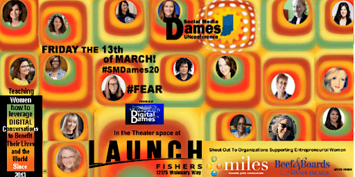 Social Media Dames UNconference - Friday the 13th - #SMDames20 #FEAR