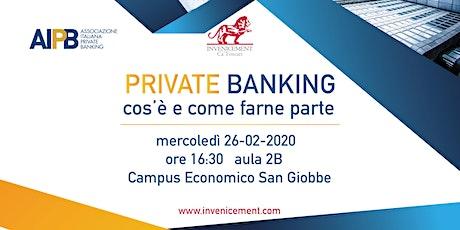 Il Private Banking biglietti