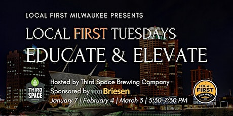 Local First Milwaukee: First Tuesdays - Educate & Elevate tickets