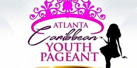Atlanta Caribbean Youth Pageant Registration tickets