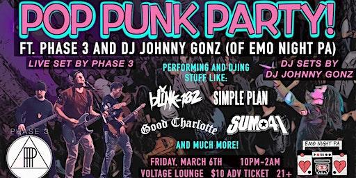 POP PUNK PARTY! w/ Music by Phase 3 & Jonny Gonz