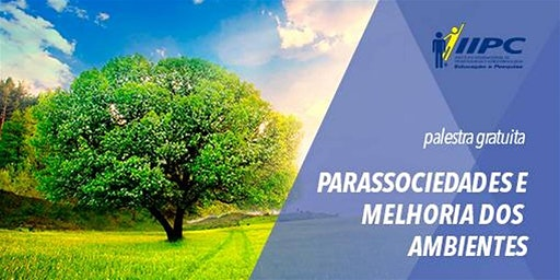 Parassociedades e Melhoria dos Ambientes