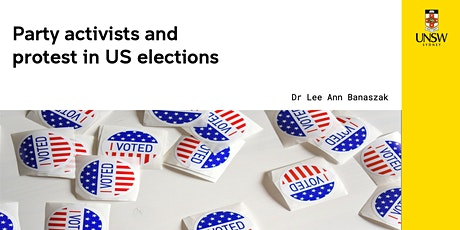 Party Activists and Protest in US Elections tickets