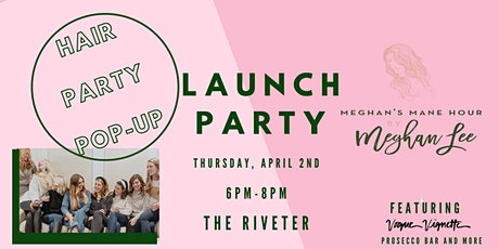 Meghan's Mane Hour Launch Party tickets