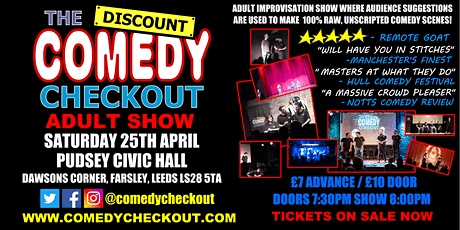 Adult Comedy Show with The Discount Comedy Checkout - April 25th - Pudsey tickets