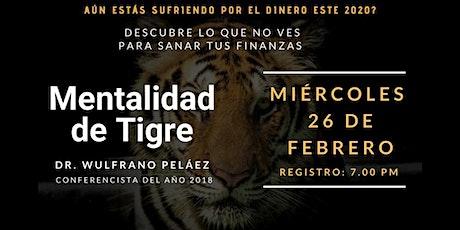 Mentalidad de Tigre boletos