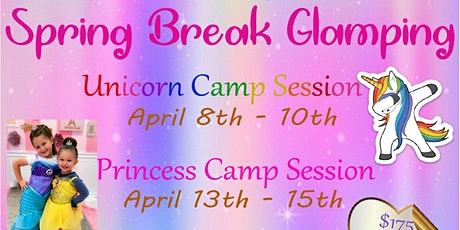 Spring Break Glamping-Princess Camp Session tickets