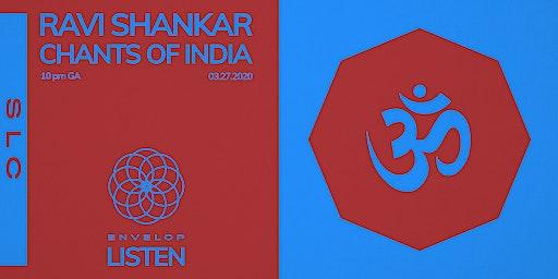 Ravi Shankar - Chants of India : LISTEN