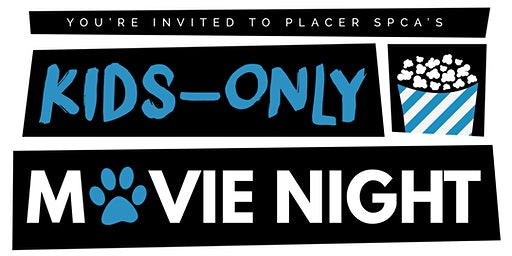 Kids-Only Movie Night at Placer SPCA