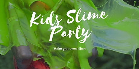 Kids Slime Party tickets