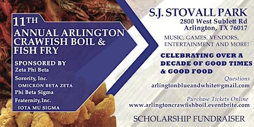 11th Annual Arlington Crawfish Boil & Fish Fry - SCHOLARSHIP FUNDRAISER