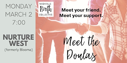 Meet the Doulas - March 2 at 7:00