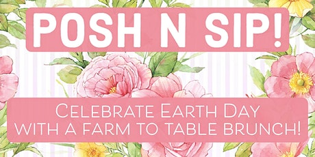 Posh N Sip True Food Kitchen KOP Earth Day Brunch tickets