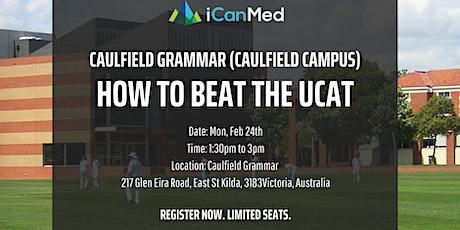 Free UCAT Workshop: How to Beat the UCAT! (Caulfield Grammar - Caulfield Campus)  tickets