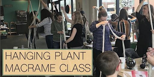Hanging Plant Macrame Class!