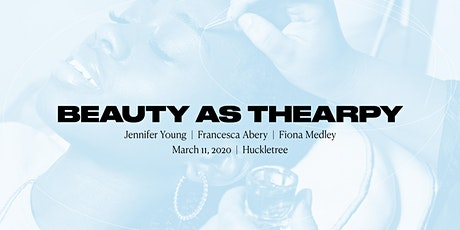 Beauty as Therapy: Beauty x Cancer tickets