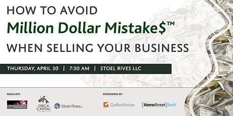 How to avoid Million Dollar Mistake$ when selling your business tickets