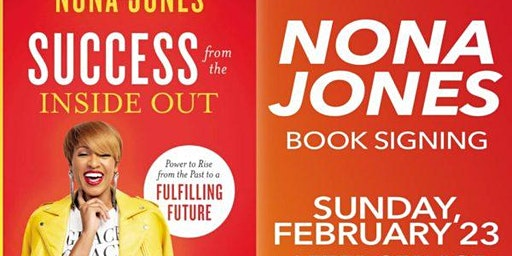 "Nona Jones  ""Success From The Inside Out"" (Book Signing)"