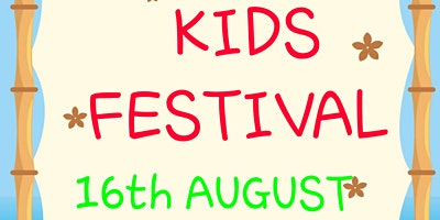 KIDS FEST. A Event For The Little Humans.