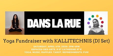 Dans La Rue: Yoga Fundraiser with KALLITECHNIS (DJ Set) billets