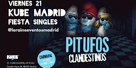 Fiesta Singles y Amig@s de Pitufos en Kube entradas