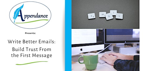 Write Better Emails: Build Trust from the First Message tickets