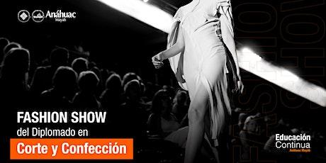 Fashion Show Del Diplomado en Corte y Confección  boletos