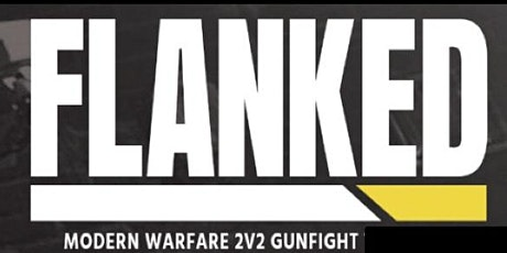 CoD: Flanked 2v2(6 week league) - San Marcos Texas - PLEASE READ BELOW tickets