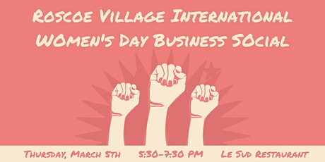 Roscoe Village International Women's Day Business Social tickets