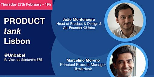 ProductTank Lisbon – 27th February 2020