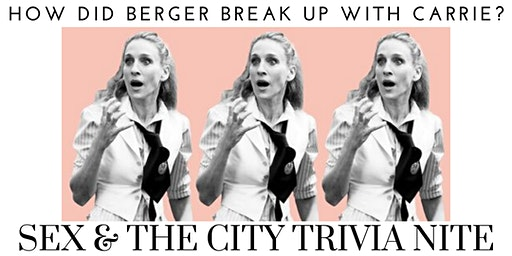 SEX AND THE CITY TRIVIA NITE