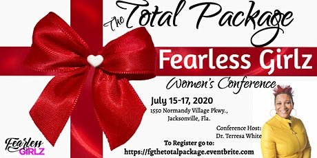 Fearless Girlz Women's Conference July 15-17, 2020 tickets