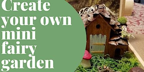Create Your Fairy Garden tickets