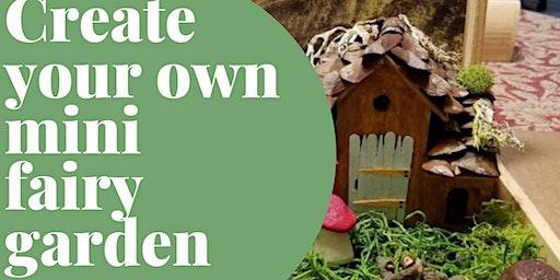 Create Your Fairy Garden