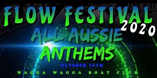 Flow Festival  2020 Aussie Anthems