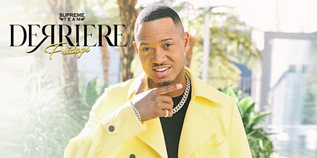 Derriere Fridays Hosted By Terrence J tickets