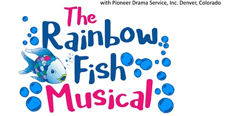 The Rainbow Fish Musical tickets