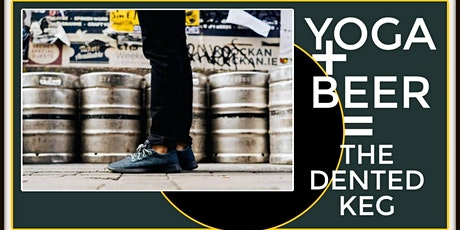 Yoga + Beer at The Dented Keg tickets
