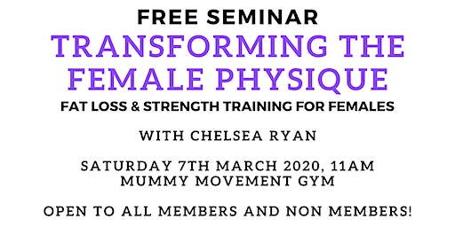 FREE SEMINAR- Transforming the female physique with strength training