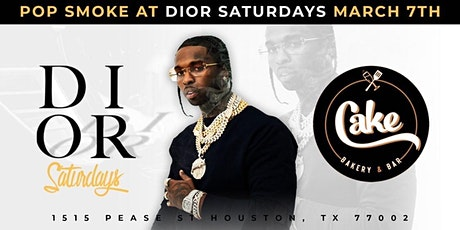 POP SMOKE X DIOR SATURDAYS AT CAKE tickets