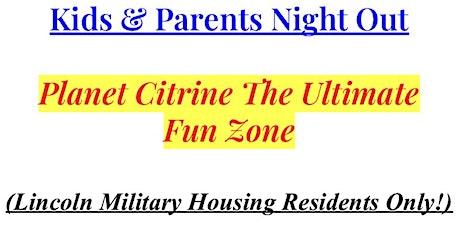 Planet Citrine The Ultimate  Fun Zone tickets