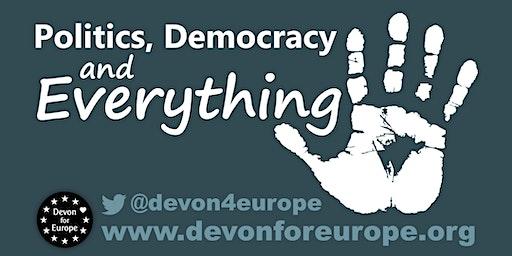 Politics, Democracy and Everything