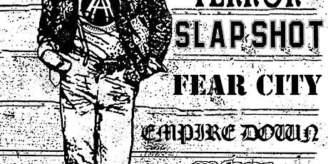 Sheer Terror+Slapshot w/ Fear City/Empire Down/Gadget/Big Laugh tickets