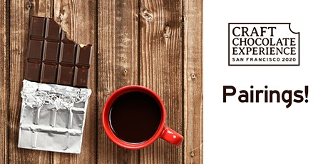 Craft Chocolate Experience: San Francisco - Chocolate Pairings (Sat & Sun) tickets