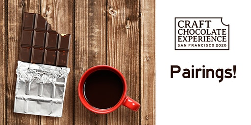 Craft Chocolate Experience: San Francisco - Chocolate Pairings (Sat & Sun)