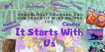 It Starts With Us: Vibes, Spirituality and Community