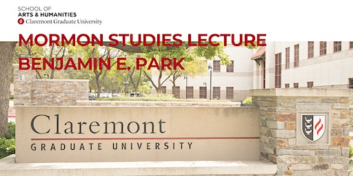 "Mormon Studies Lecture: ""Kingdom of Nauvoo: The Rise and Fall of a Religious Empire on the American Frontier"" Featuring Benjamin E. Park"