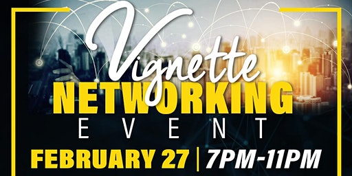 Vignette Networking Event